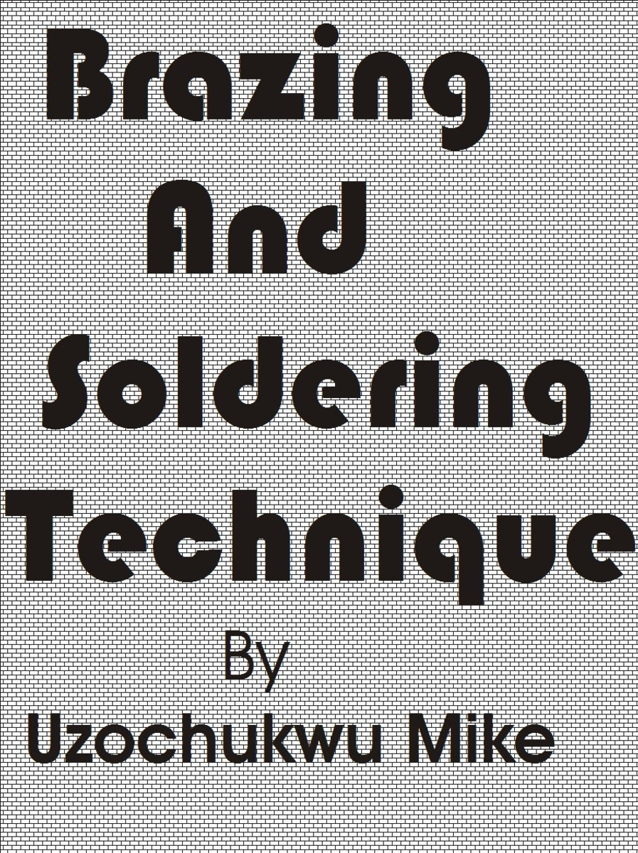 Brazing and Soldering Techniques