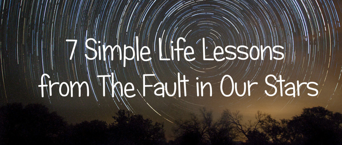 7 Life Lessons from The Fault in Our Stars