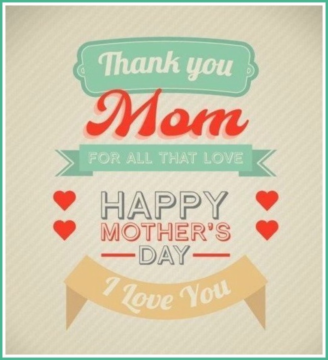 A 'Thank You' to Mom on Mother's Day