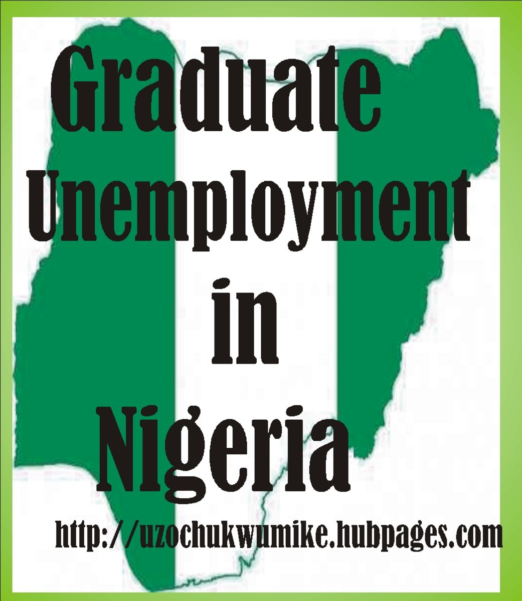 Graduate unemployment in Nigeria. Unemployment among  Nigerian graduates is a big issue.