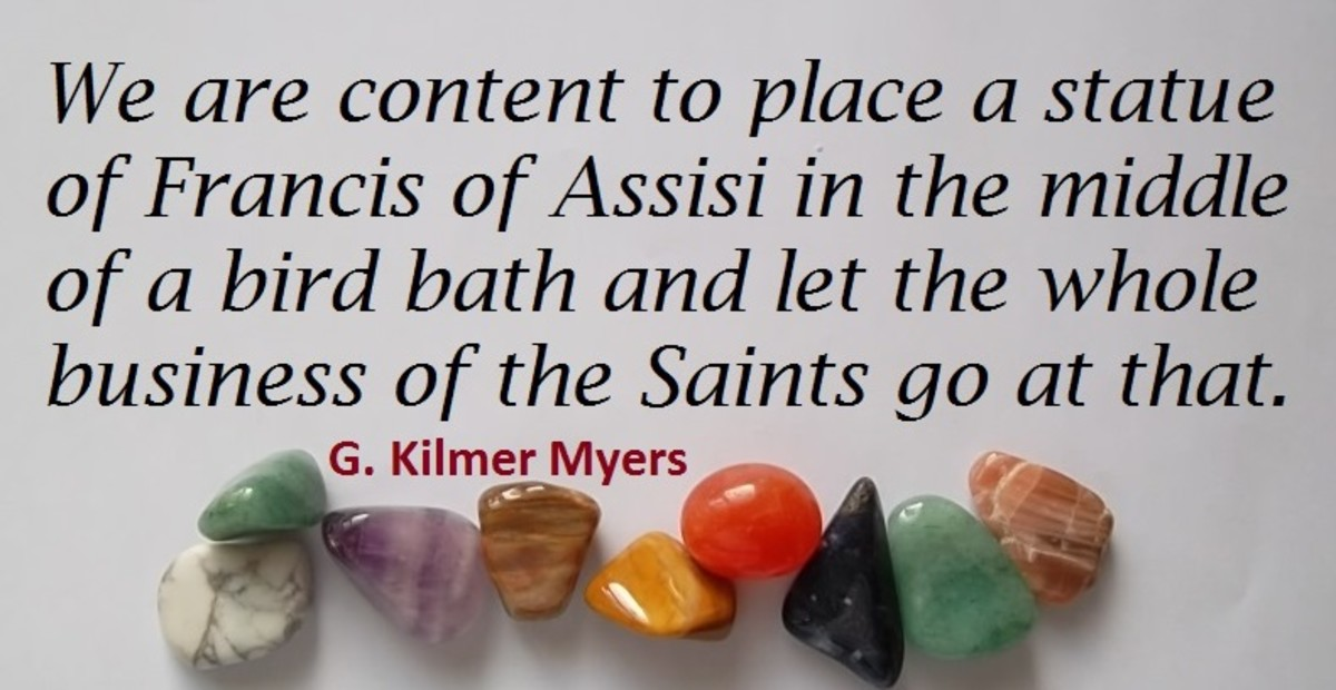 Quote about St Francis of Assisi by Kilmer Myers