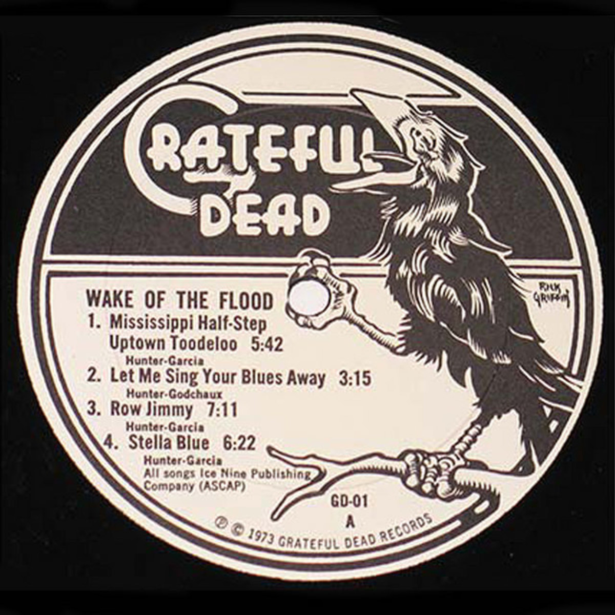"Grateful Dead ""Wake Of the Flood"" Grateful Dead Records GD-01 12"" LP Vinyl Record (1973) Label Art by Rick Griffin"