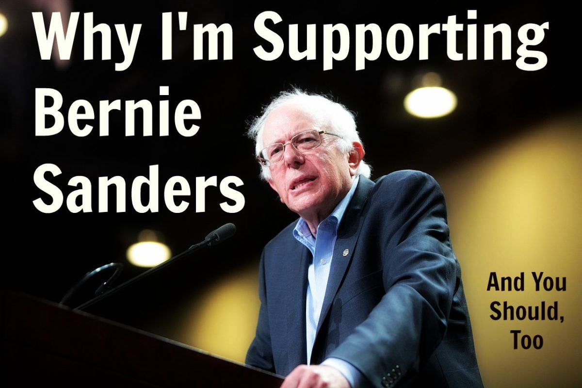 Why I'm Supporting Bernie Sanders