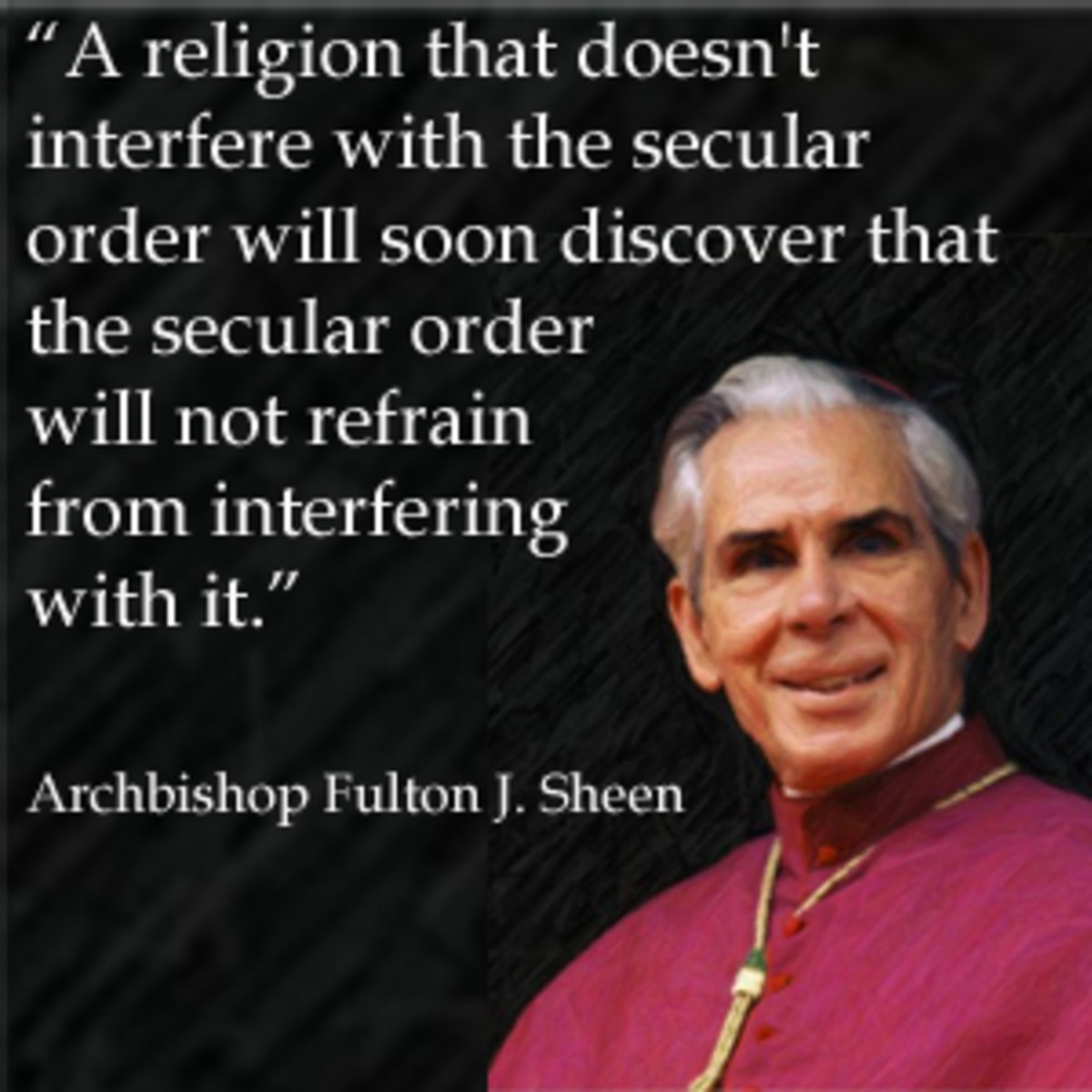 Quote from Archbishop Fulton J. Sheen