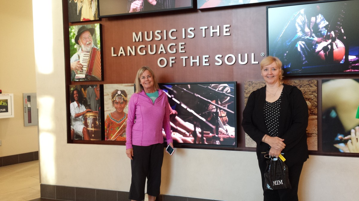 Music is the Language of the Soul.  Here I am with my friend Nancy at the MIM.