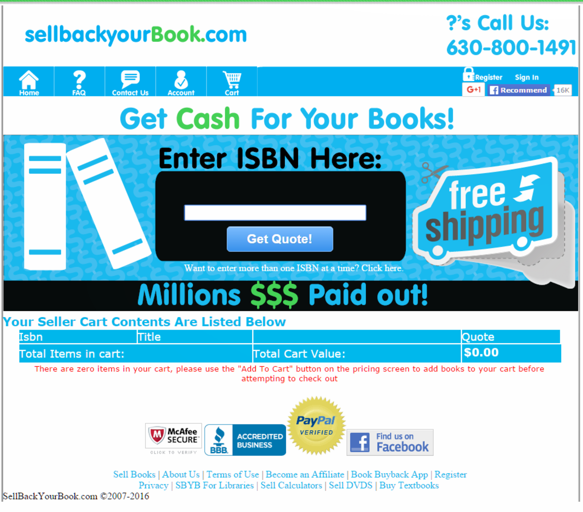 This book buyback website offers prompt payment, courteous customer service, and a low minimum buyback to qualify for free shipping.  However, they may not always be the highest bidder on your used books.