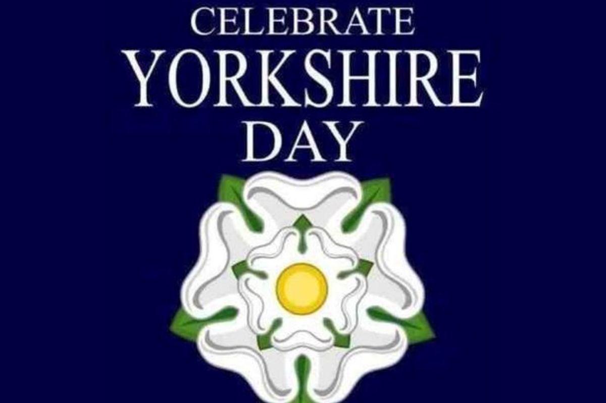 HERITAGE - 36: 1st AUGUST, IT'S YORKSHIRE DAY Lads'n'Lasses, Wear Your White Rose With Pride