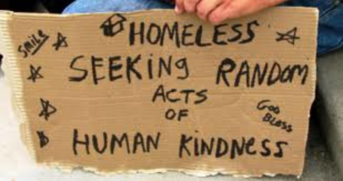 Homeless seeking random acts of human kindness