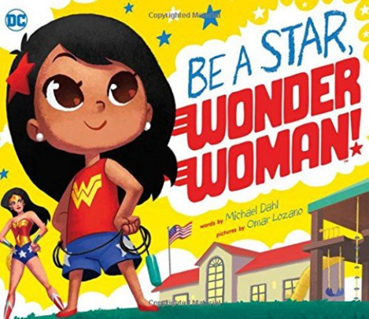 Be a Star, Wonder Woman by Michael Dahl