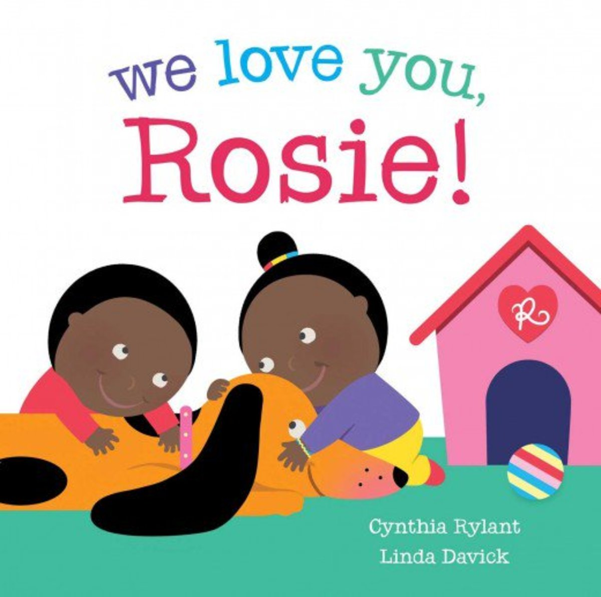 We Love You, Rosie by Cynthia Rylant