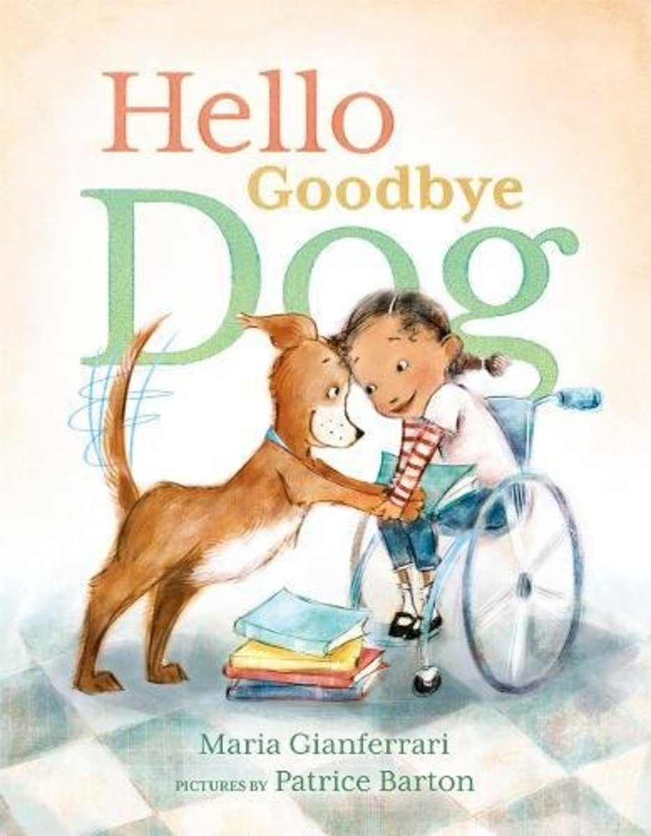 Hello Goodbye Dog by Marian Gianferrrari