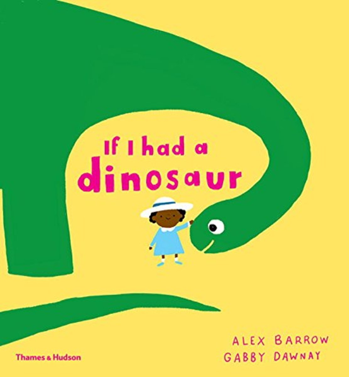 If I Had a Dinosaur by Alex Barrow