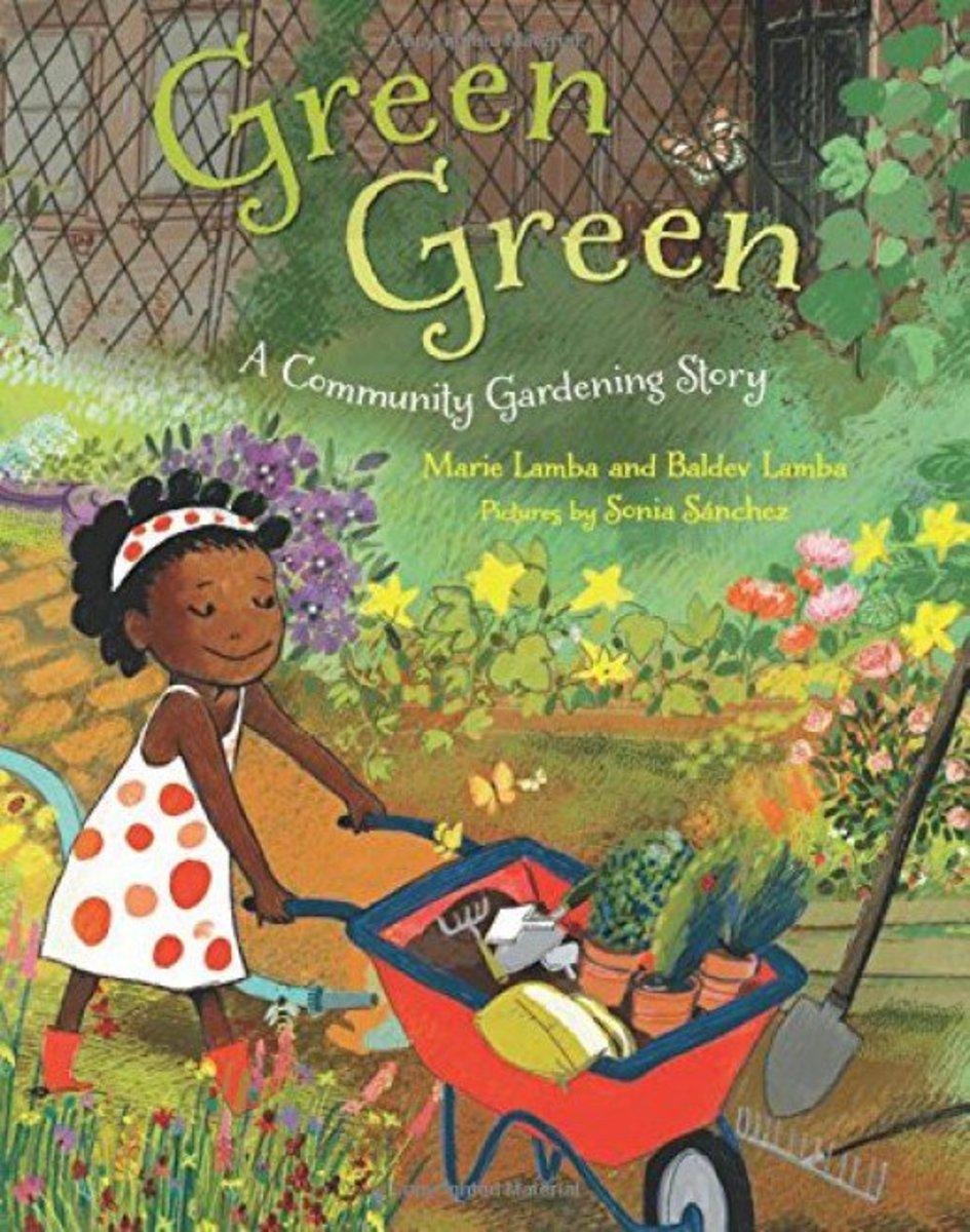 Green Green - A Community Gardening Story by Marie Lambda and Baldev Lambda