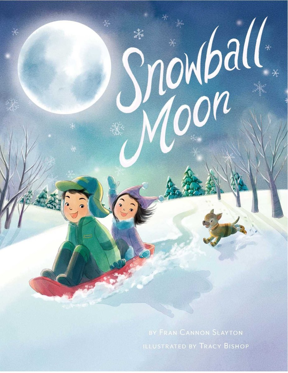 Snowball Moon by Fran Cannon Slayton