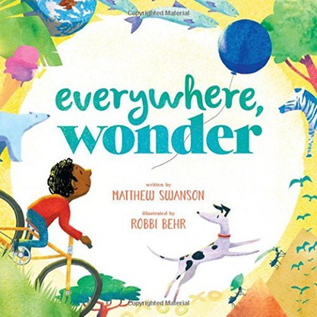Everywhere Wonder by Matthew Swanson