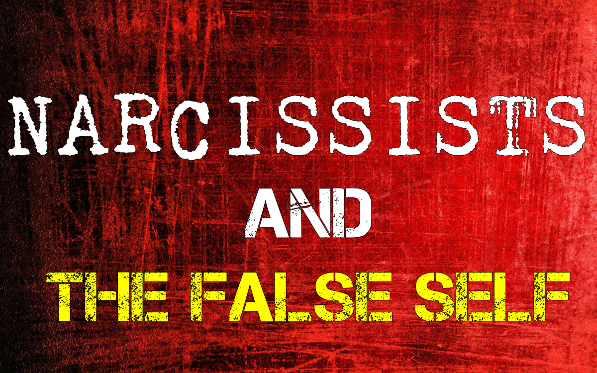 Narcissists and The False Self