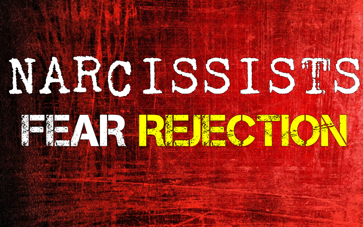 Narcissists Fear Rejection