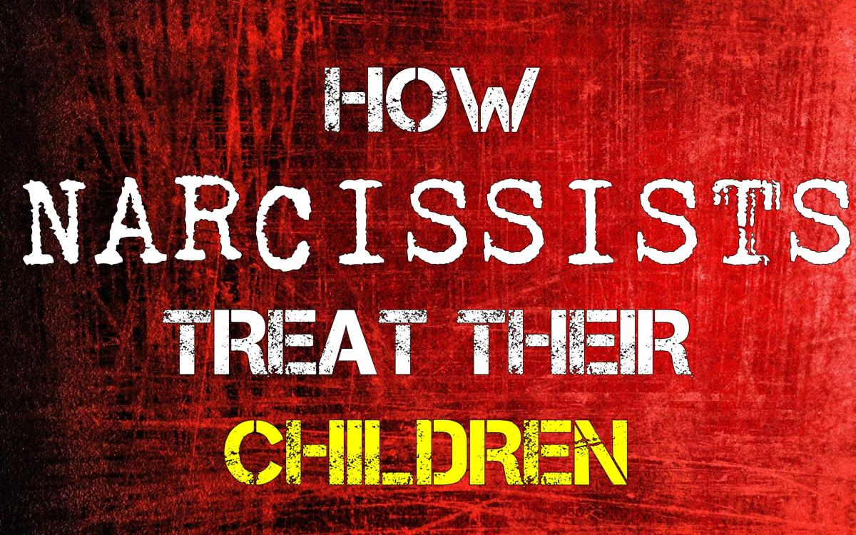 How Narcissists Treat Their Children