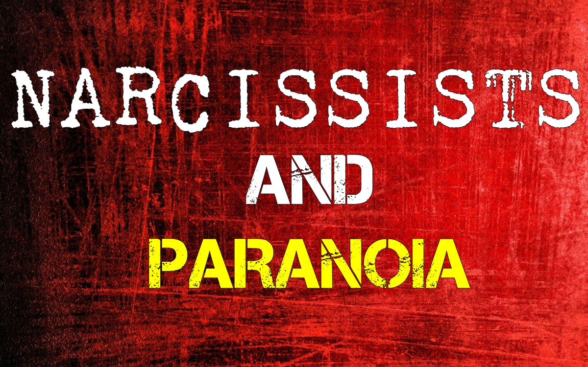 The Paranoid Narcissist