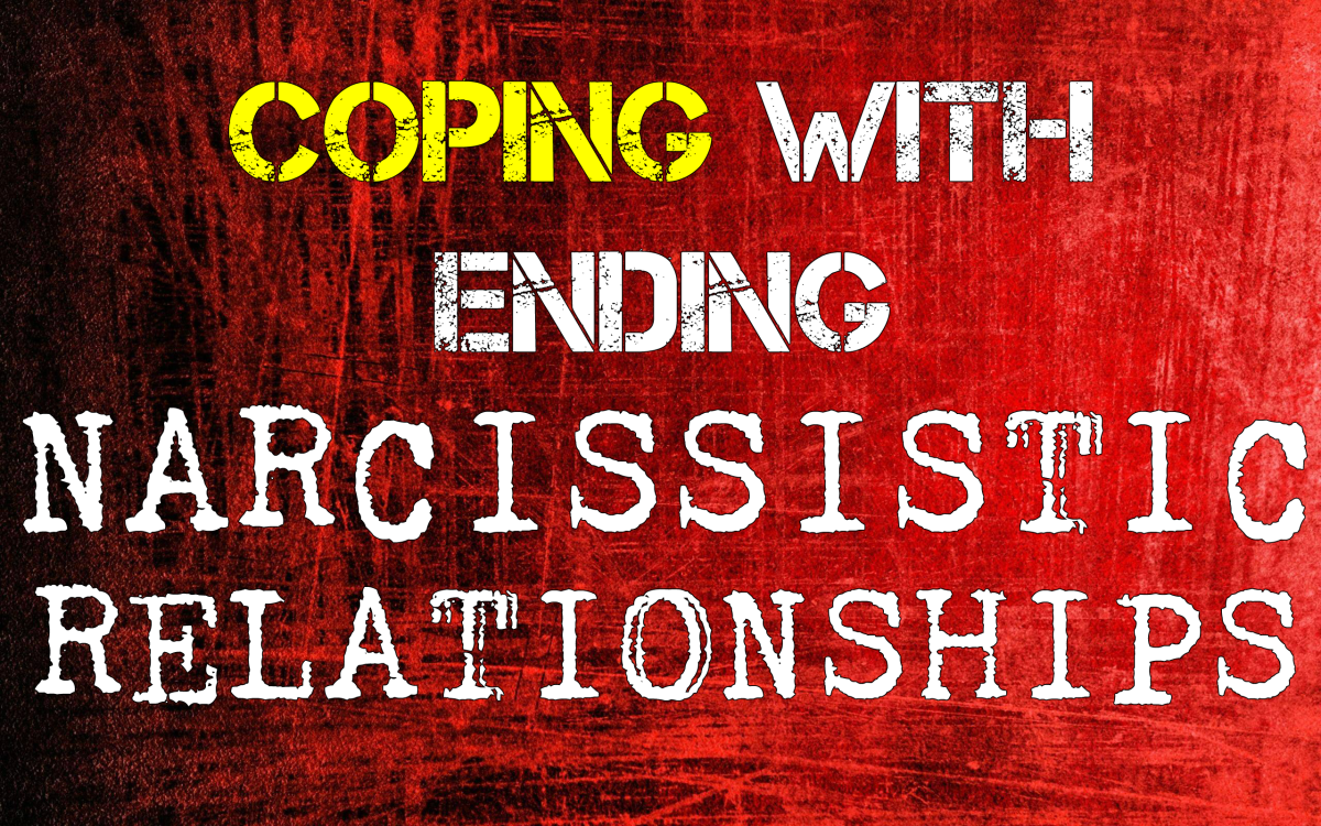 Coping With Ending Narcissistic Relationships