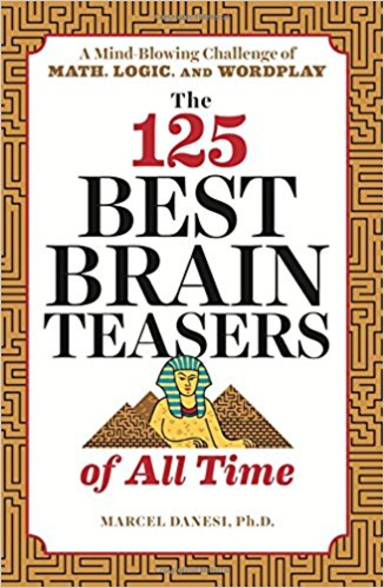 The 125 Best Brain Teasers of All Time by Marcel Danesi Book Review
