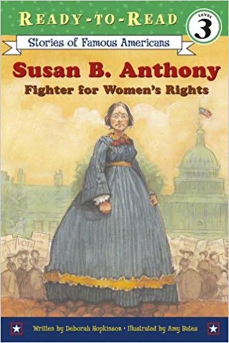 Susan B. Anthony: Fighter for Women's Rights (Ready-to-read SOFA) by Deborah Hopkinson