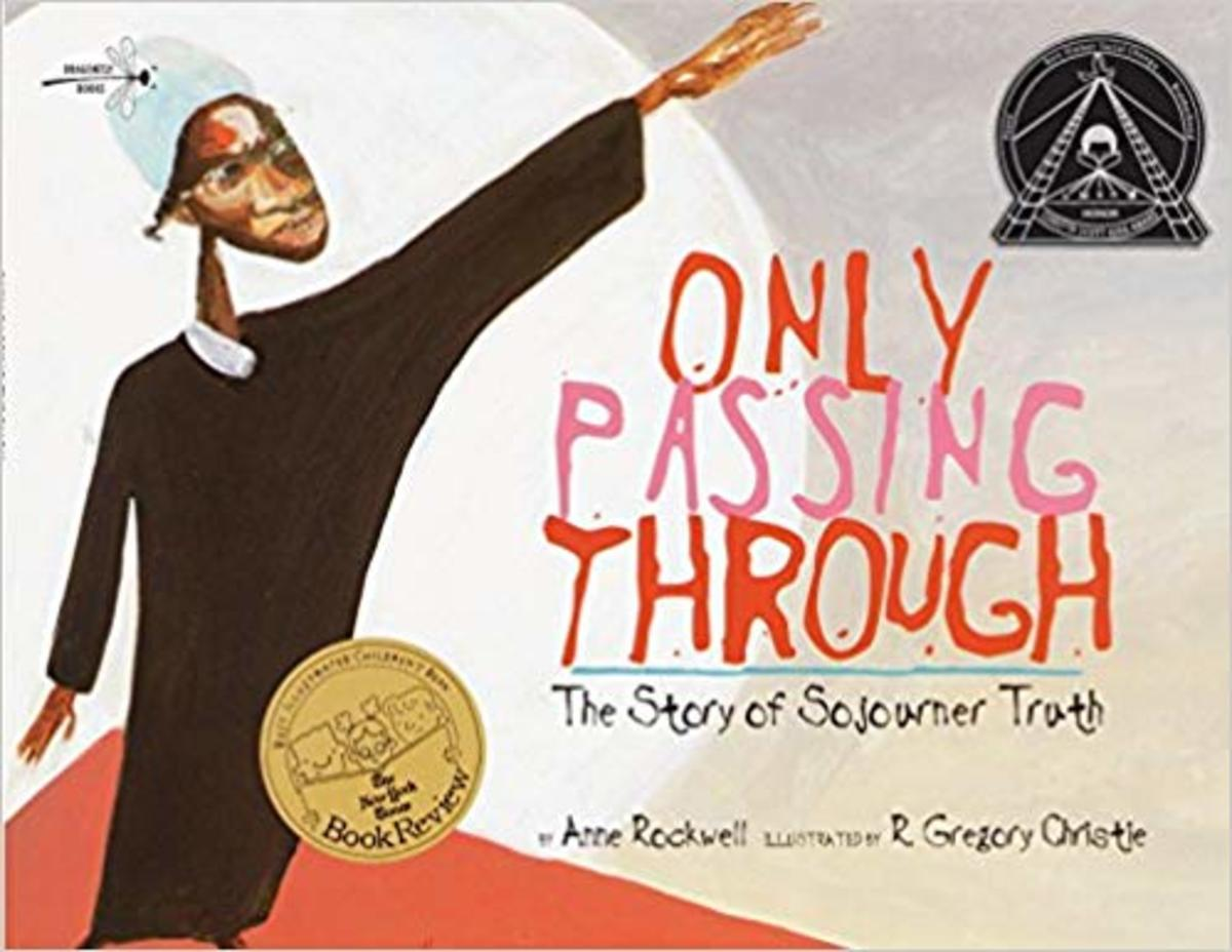 Only Passing Through: The Story of Sojourner Truth by Anne Rockwell