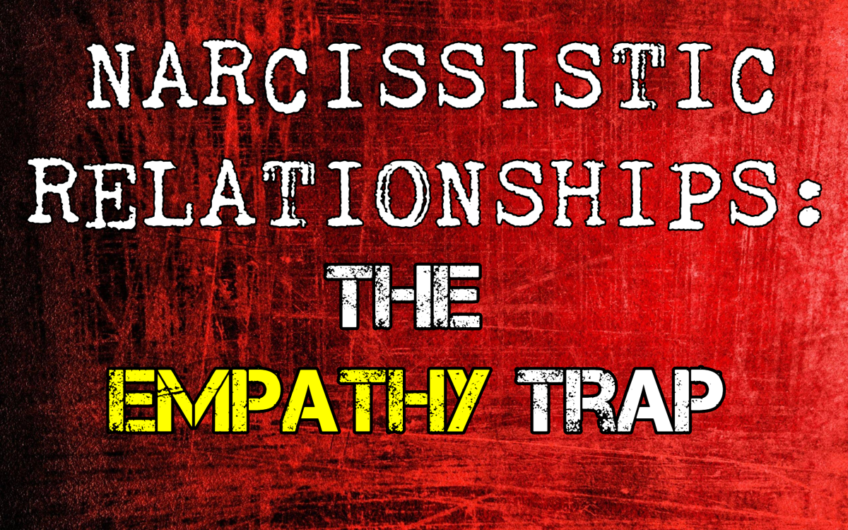 Toxic Relationships: The Empathy Trap