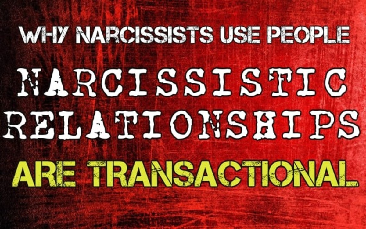 Why Narcissists Use People: Narcissistic Relationships Are Transactional