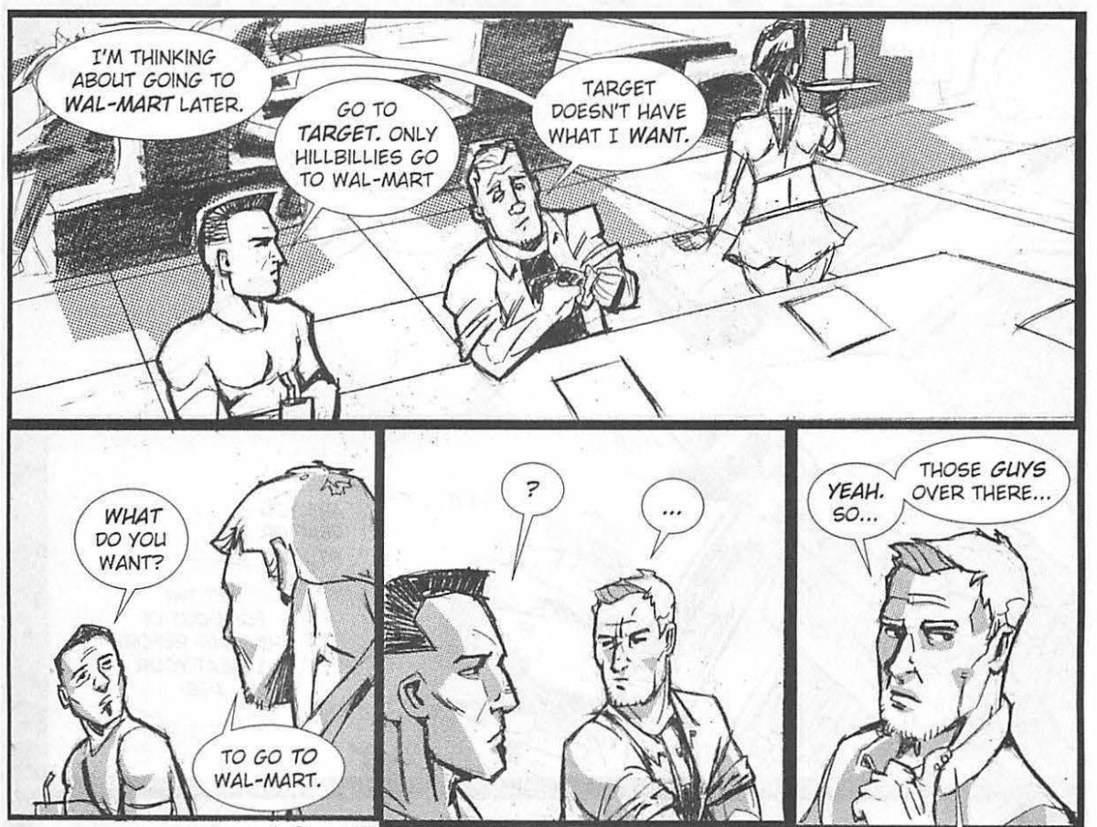 panels from the graphic novel Iron Sights by Richard Meyer. Meyer thinks that this is good writing...I say he's a talentless hack who can't write to save his life. Also the art makes my eyeballs bleed. And this dialogue makes no sense.