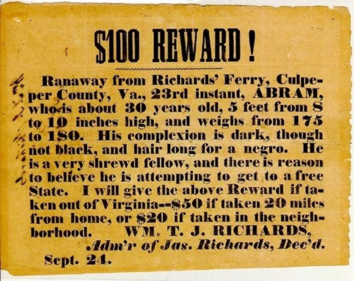 The reward for a runaway slave Source: By Wm. T. J. Richards (Special Collections, University of Virginia) [Public domain], via Wikimedia Commons