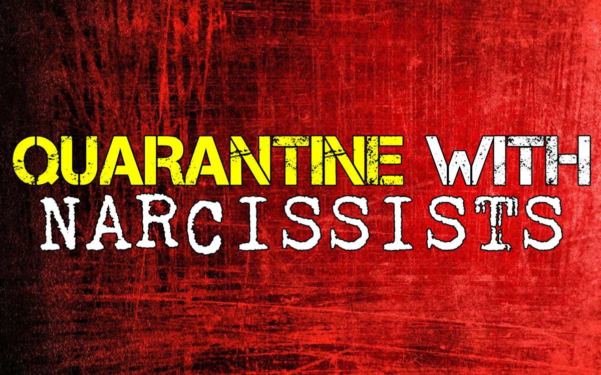 Quarantine With Narcissists