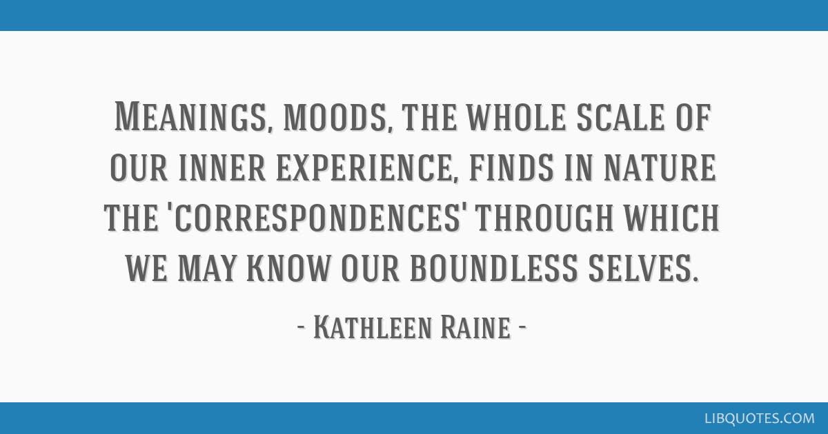 Kathleen Raine's thoughts on inner experience