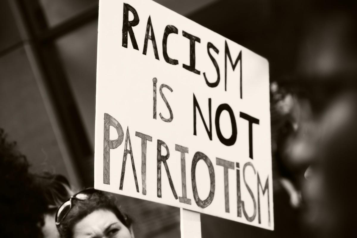 Racism is not Patriotism