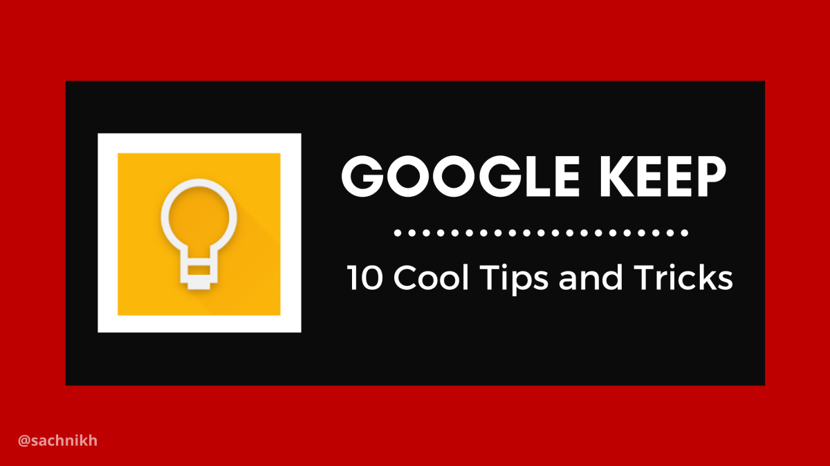 Google Keep Notes App Tips and Tricks