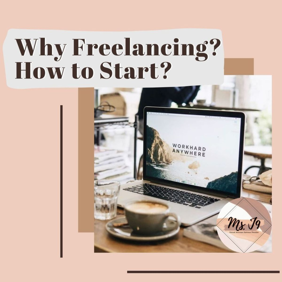 Why freelancing? How to start?