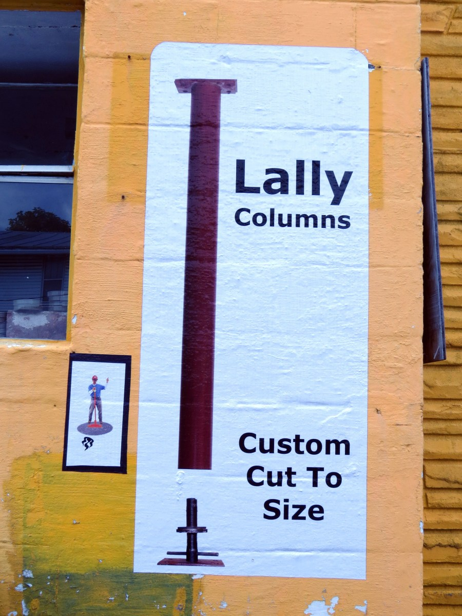 A poster indicating that lally columns can be custom cut.
