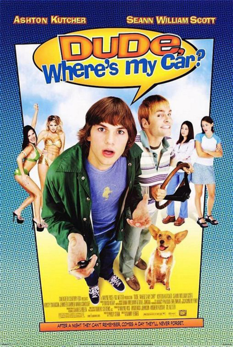 Cast: Ashton Kutcher Seann William Scott Jennifer Garner Marla Sokoloff Proof positive that getting baked makes you lose shit, Ashton Kutcher epitomized the stoner dude to perfection in Dude, Wheres My Car? Sure, Kutcher and Sean William Scott are co