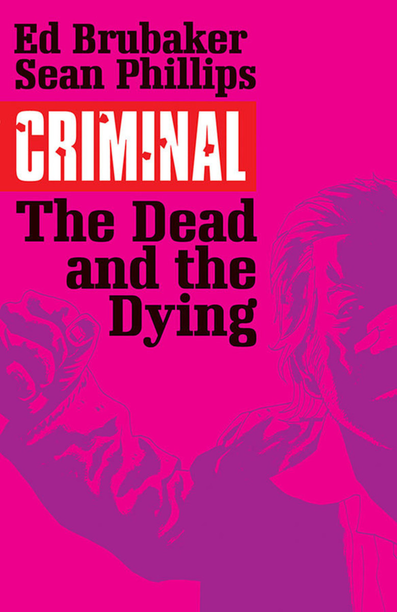 Cover of Criminal: The Dead and the Dying, art by Phillips.