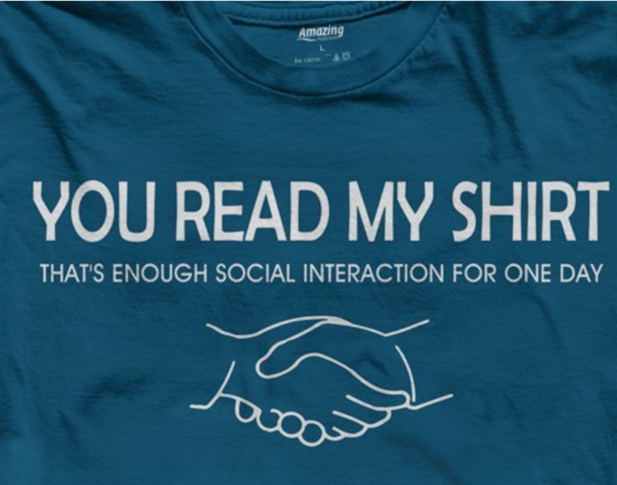 This is a great shirt for the self-proclaimed social outcast who'd rather not talk if they don't have to.