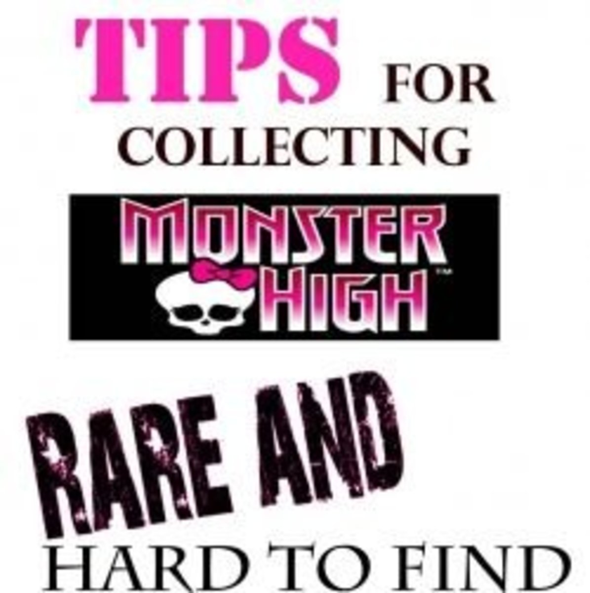 tips for collecting monster high dolls