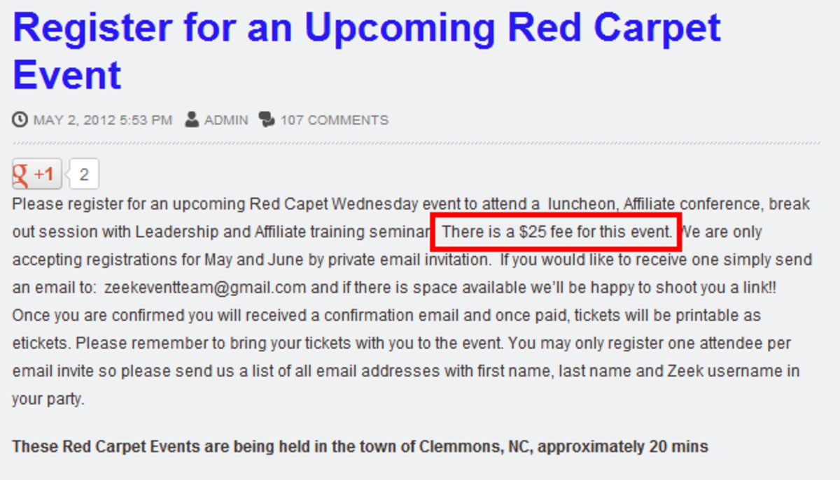 "ZeekRewardNews says Red Carpet events are $25. And they are keeping the location a ""secret""."