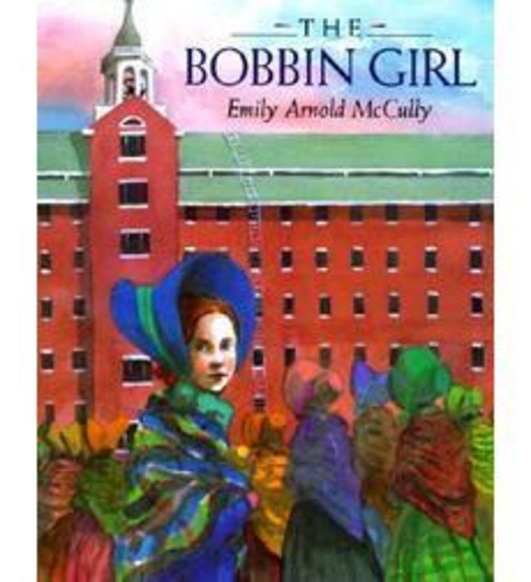 The Bobbin Girl by Emily Arnold McCully (This image is from scholastic.com.)
