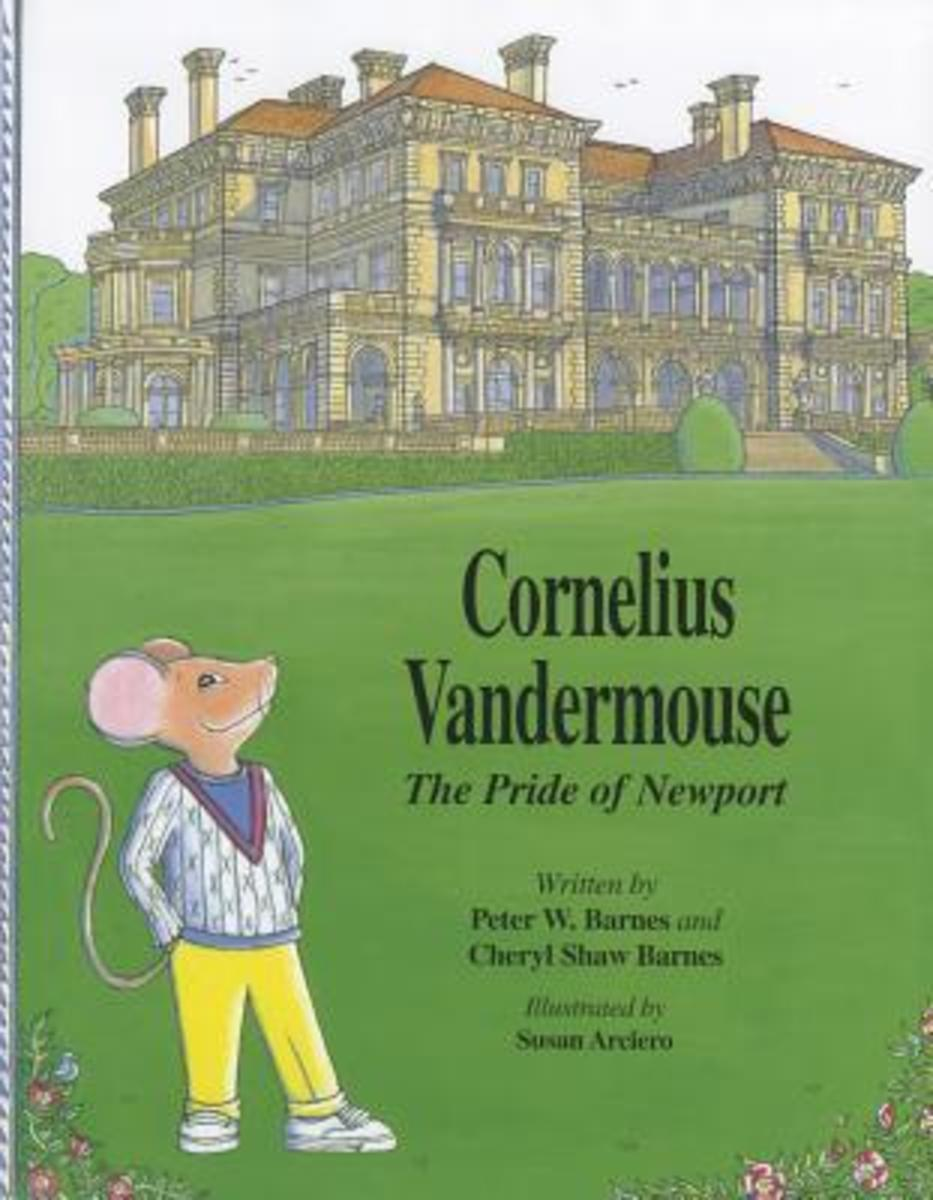 Cornelius Vandermouse: The Pride of Newport by Cheryl Shaw Barnes