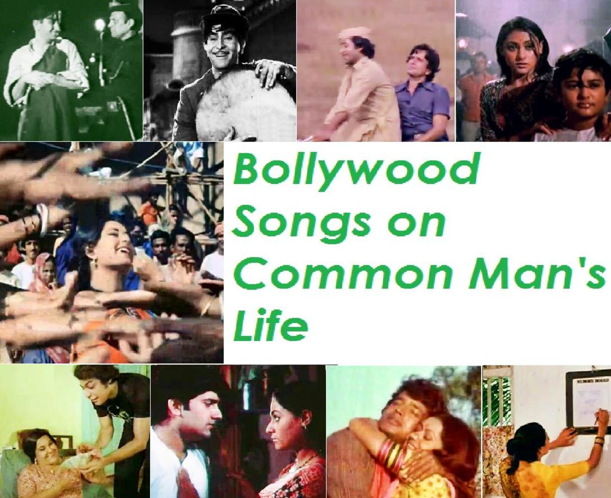 Bollywood Songs on Common Man's Life