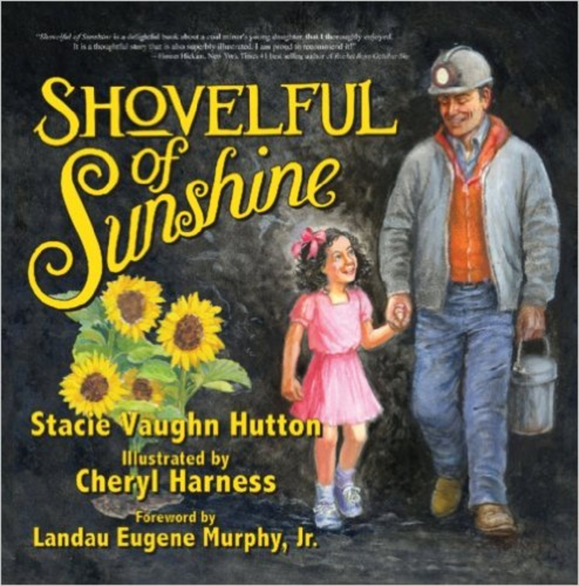 Shovelful of Sunshine (Mom's Choice Award Recipient) by Stacie Vaughn Hutton