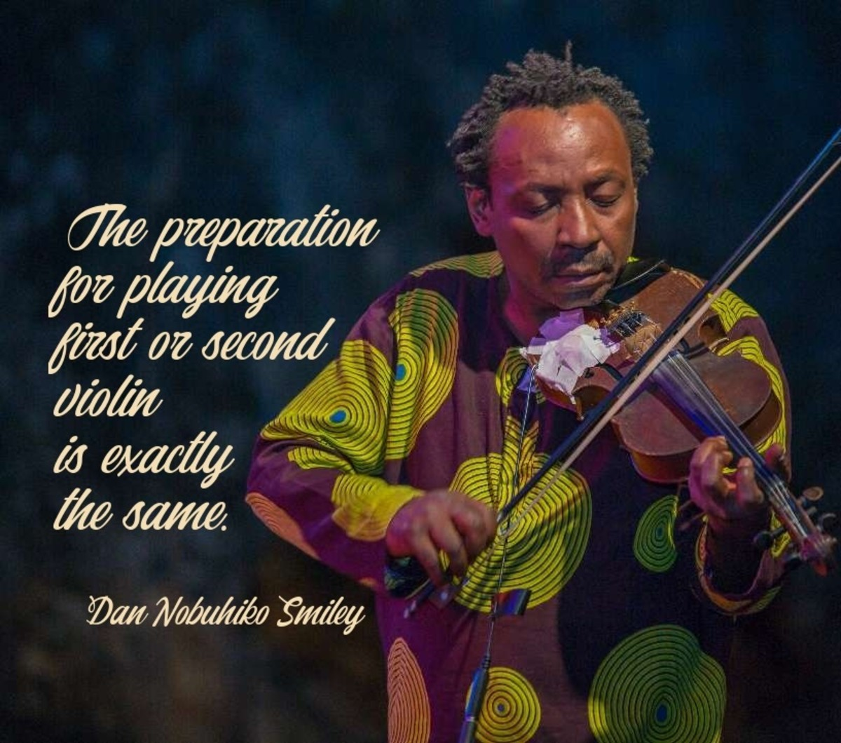 """""""The preparation for playing first or second violin is exactly the same."""""""