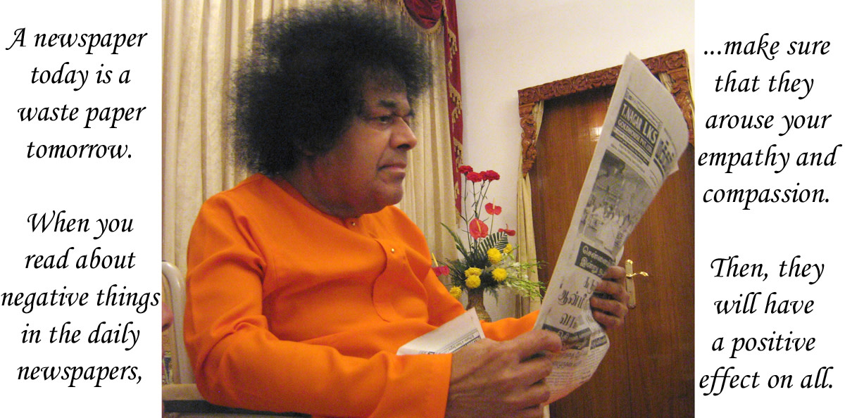 When Sri Sathya Sai read the newspapers...