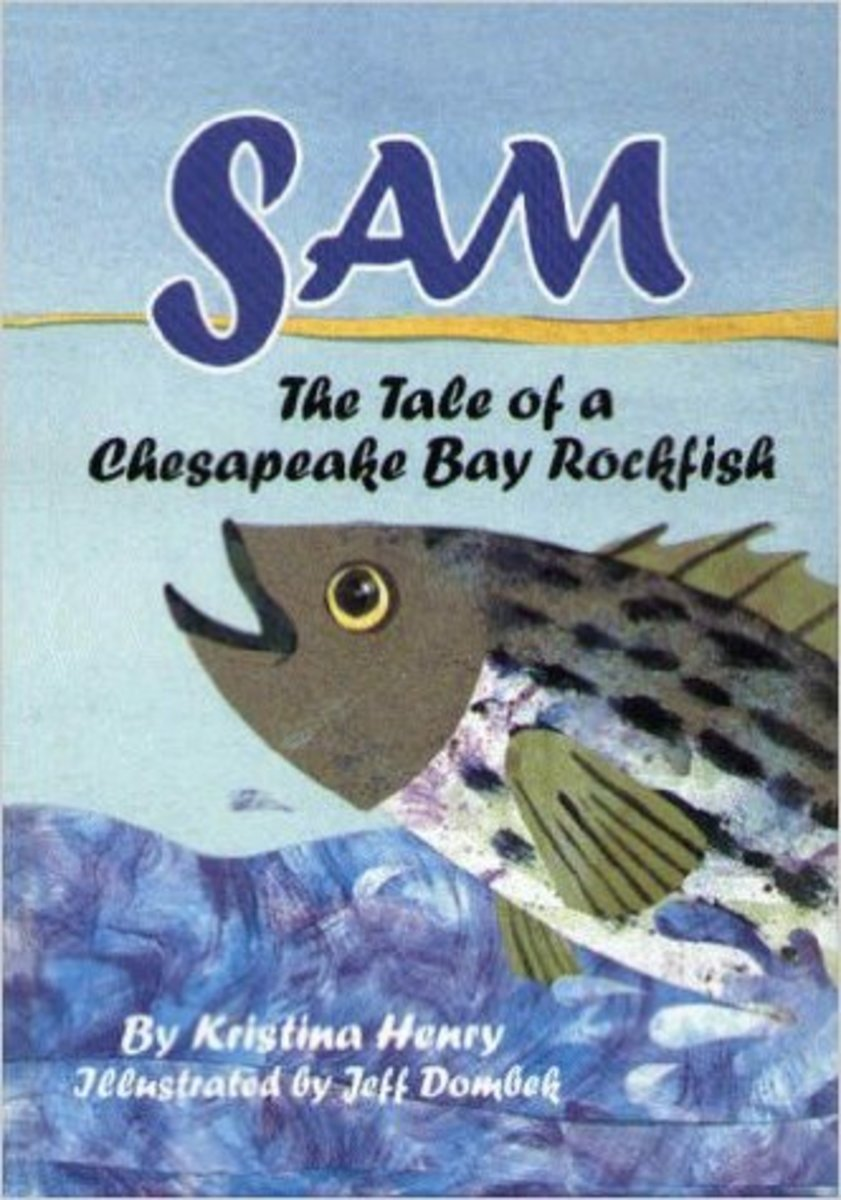 Sam: The Tale of a Chesapeake Bay Rockfish by Kristina Henry