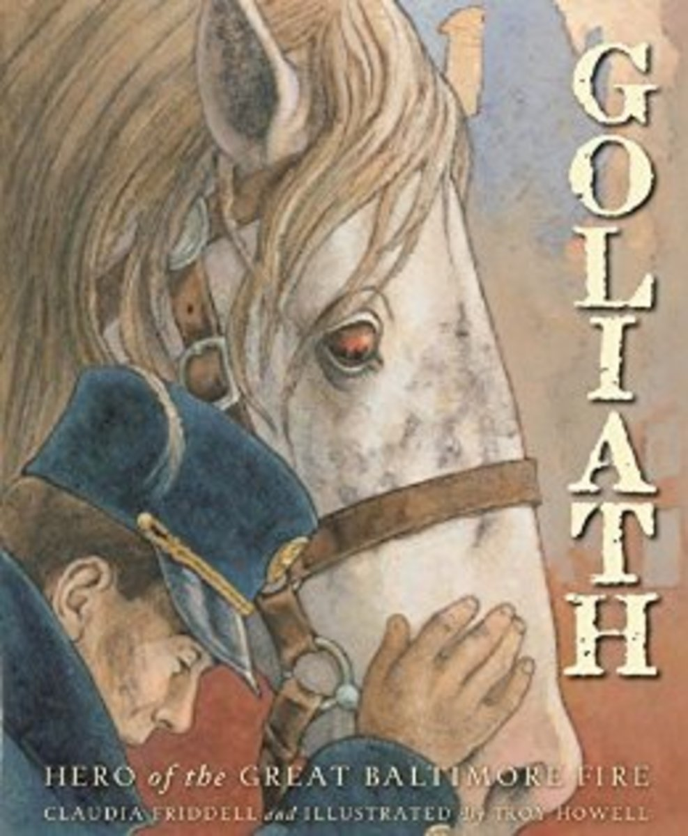 Goliath: Hero of the Great Baltimore Fire (True Stories) by Claudia Friddell